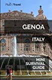 Genoa Italy Mini Survival Guide