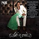 Life Is Good [Deluxe Edition][Explicit]