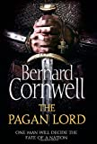 The Pagan Lord (The Last Kingdom Series)