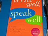 Write Well, Speak Well CL AMS, Houghton Mifflin, 0618668519