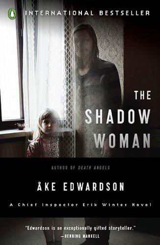 The Shadow Woman: A Chief Inspector Erik Winter Novel