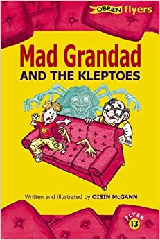 Book Mad Grandad and the Kleptoes (Flyers) by Ois?-n McGann (2005-09-01)