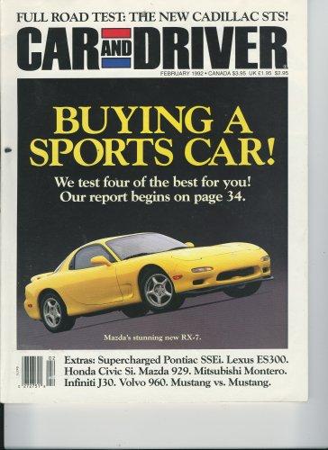 Car & Driver Magazine, February 1992 - Cadillac STS, Buying a Sports Car, Pontiac SSEi, Lexus ES300. Civic Si, Mazda 929, Mitsubishi Montero, Infiniti J30, Volvo 960, Mustang Vs. - Review Capri Mercury