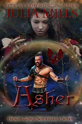 Asher (Dragon Guard Berserkers Book 2)