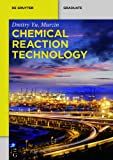 Chemical Reaction Technology, Murzin, Dmitry Yu., 311033643X