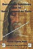 Dernieres lumieres sur le Saint Linceul de Turin