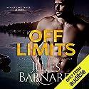 Off Limits: Men of Lake Tahoe, Book 1 Hörbuch von Jules Barnard Gesprochen von: Meghan Styles