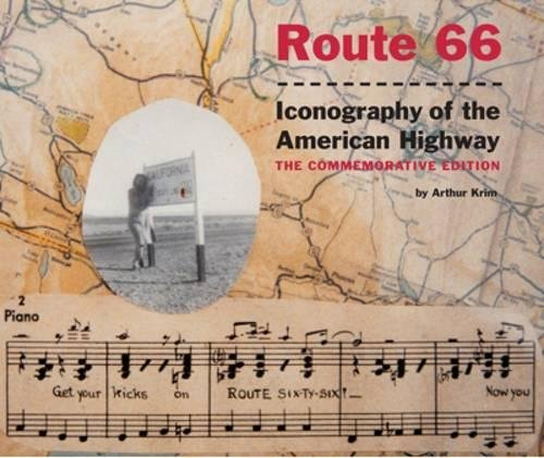 - Route 66: Iconography of the American Highway