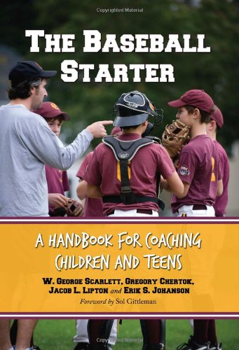 Download The Baseball Starter: A Handbook for Coaching Children and Teens pdf epub