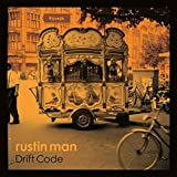 51y1NwKT3iL. SL160  - Rustin Man - Drift Codes (Album Review)