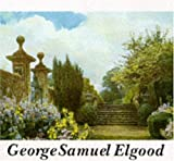 img - for George Samuel Elgood: His Life and Work - Watercolours and Garden Design by Eve Eckstein (1994-08-30) book / textbook / text book