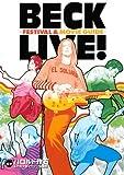 BECK LIVE! -FESTIVAL&MOVIE GUIDE- (KCデラックス)