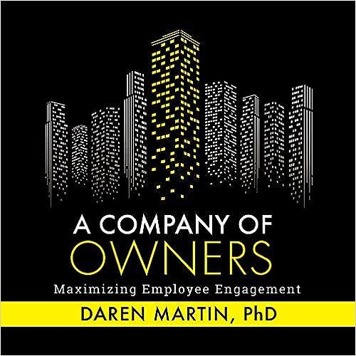 Company Of Owners: Maximizing Employee Engagement