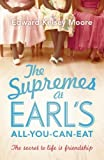 The Supremes at Earl's All-you-can-eat by Kelsey Moore, Edward (2014) Paperback