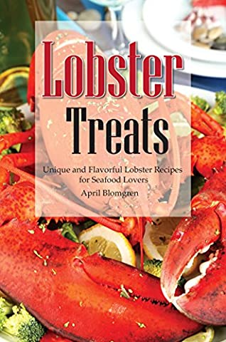 Lobster Treats: Unique and Flavorful Lobster Recipes for Seafood Lovers - Hot Sauce Recipes