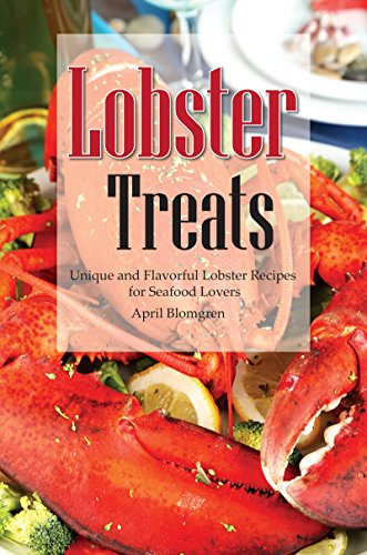 Lobster Treats: Unique and Flavorful Lobster Recipes for Seafood (Lobster Pot Pie)
