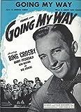 Going My Way  [Sheet Music, Bing Crosby Cover]