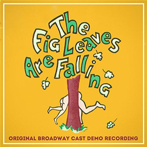 The Fig Leaves Are Falling (Original Broadway Cast Demo Recording) - ORIGINAL 12