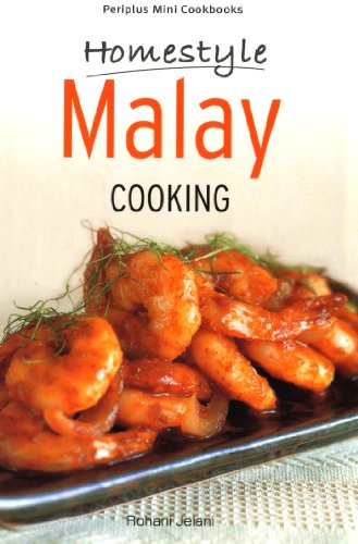 Mini Homestyle Malay Cooking (Periplus Mini Cookbook Series) by Rohani Jelani