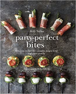 Party perfect bites delicious recipes for canaps finger food and party perfect bites delicious recipes for canaps finger food and party snacks amazon milli taylor 9781849755689 books forumfinder Gallery