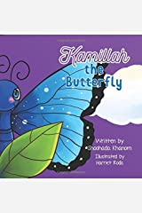 Kamillah the Butterfly Paperback