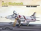 A-4 Skyhawk Walk Around by Lou Drendel (2013-01-01)