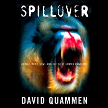 Spillover Audiobook by David Quammen Narrated by Jonathan Yen