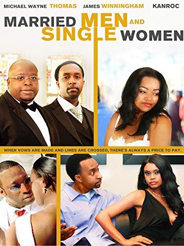 Married Men and Single Women - Men Married
