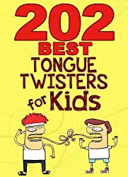 202 Best Tongue Twisters for Kids (English Edition)
