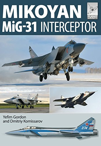 Mikoyan MiG-31: Defender of the Homeland (FlightCraft Book 8) (English Edition) por [Gordon, Yefim]