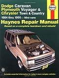 Dodge Caravan, Plymouth Voyger, and Chrysler Town & Country Repair Manual, 1984 thru 1995, Mini-vans