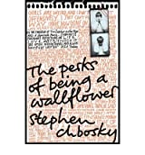 (The Perks of Being a Wallflower) By Stephen Chbosky (Author) Paperback on (Feb , 2009)