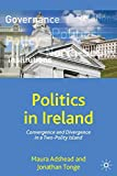 img - for Politics in Ireland: Convergence and Divergence in a Two-Polity Island (Comparative Government and Politics) book / textbook / text book