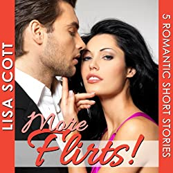 More Flirts! 5 Romantic Short Stories