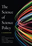 img - for The Science of Science Policy: A Handbook (Innovation and Technology in the World Economy) book / textbook / text book