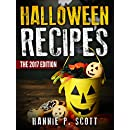 Halloween Recipes: 100+ Spooky Halloween Treat Recipes (Updated and Revised) (2017 Edition)