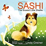 Sashi, the Scared Little Sheltie