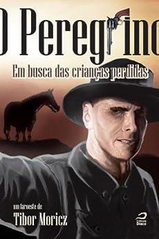 O Peregrino por [Moricz, Tibor]