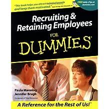 Recruiting & Retaining Employees For Dummies