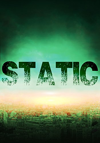 Static: White Noise- An EMP Thriller- Book 0 by [Hunt, James]