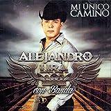 Alejandro Lira (Mi Unico Camino )