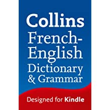 Collins French to English (One Way) Dictionary & Grammar (Collins Dictionary and Grammar)