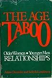 The Age Taboo, Arlene Derenski and Sally B. Landsburg, 0316513660