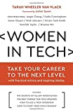 img - for Women in Tech: Take Your Career to the Next Level with Practical Advice and Inspiring Stories book / textbook / text book