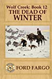 img - for Wolf Creek: The Dead of Winter (Volume 12) book / textbook / text book