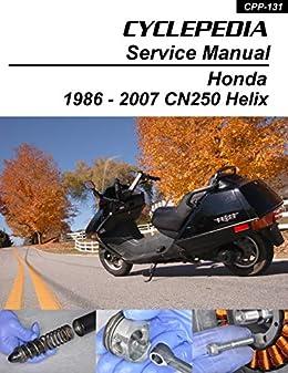 1986-2007 honda cn250 helix repair manual by [cyclepedia press llc]