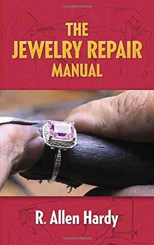 The Jewelry Repair Manual