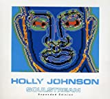 Soulstream ~ Deluxe Expanded Edition /  Holly Johnson