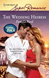 The Wedding Heiress, Pamela Ford, 0373715218