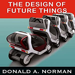The Design of Future Things Audiobook